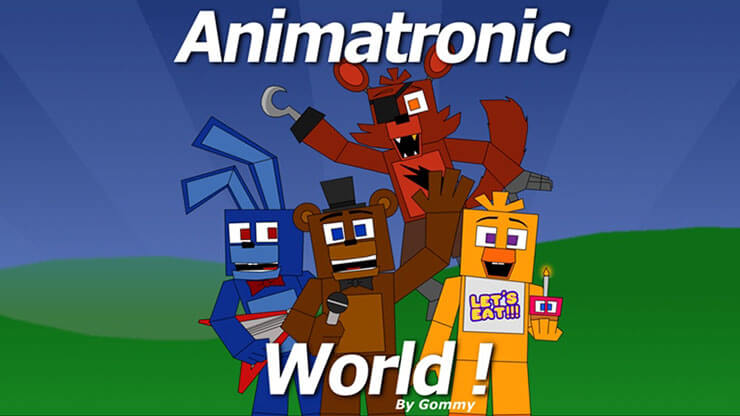 animatronic world roblox